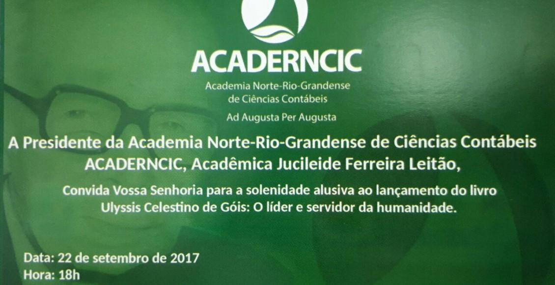 Convite: Presidência da ACADERNCIC – Solenidade alusiva ao lançamento do Livro de Ulysses Celestino de Góis no Palácio da Cultura